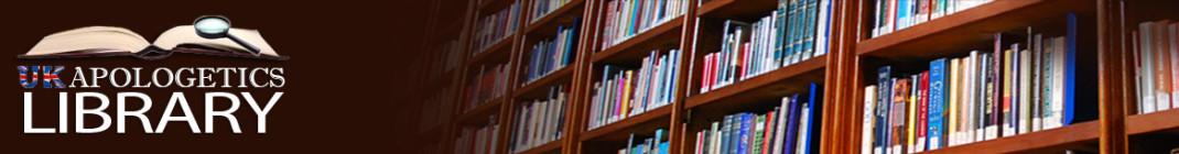 UK Aplogetics Library